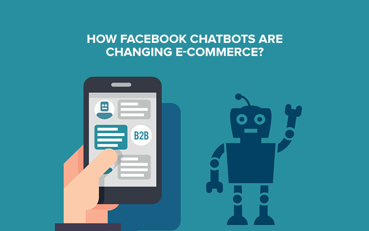 How-Facebook-Chatbots-are-changing-E-commerce